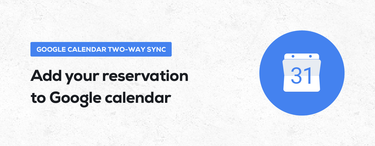Booknetic - Google calendar two-way sync