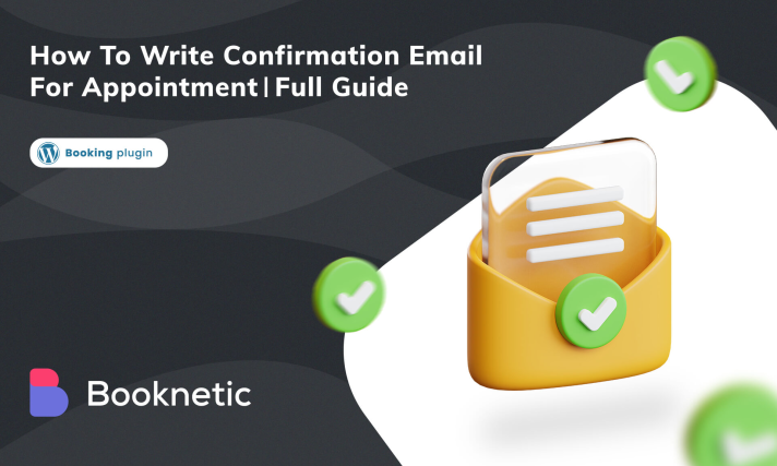 How to write confirmation email for appointment?   Full Guide