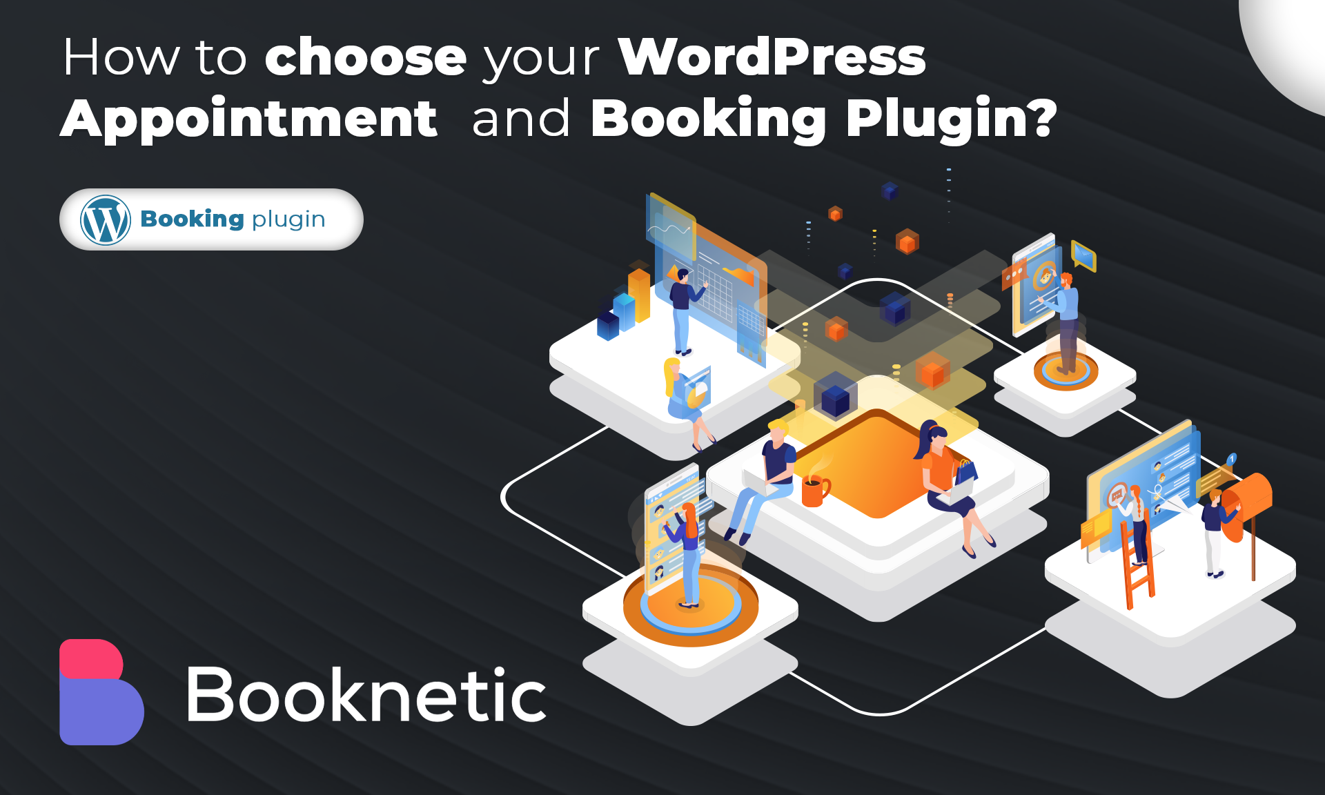 How to choose your WordPress Appointment and Booking Plugin?