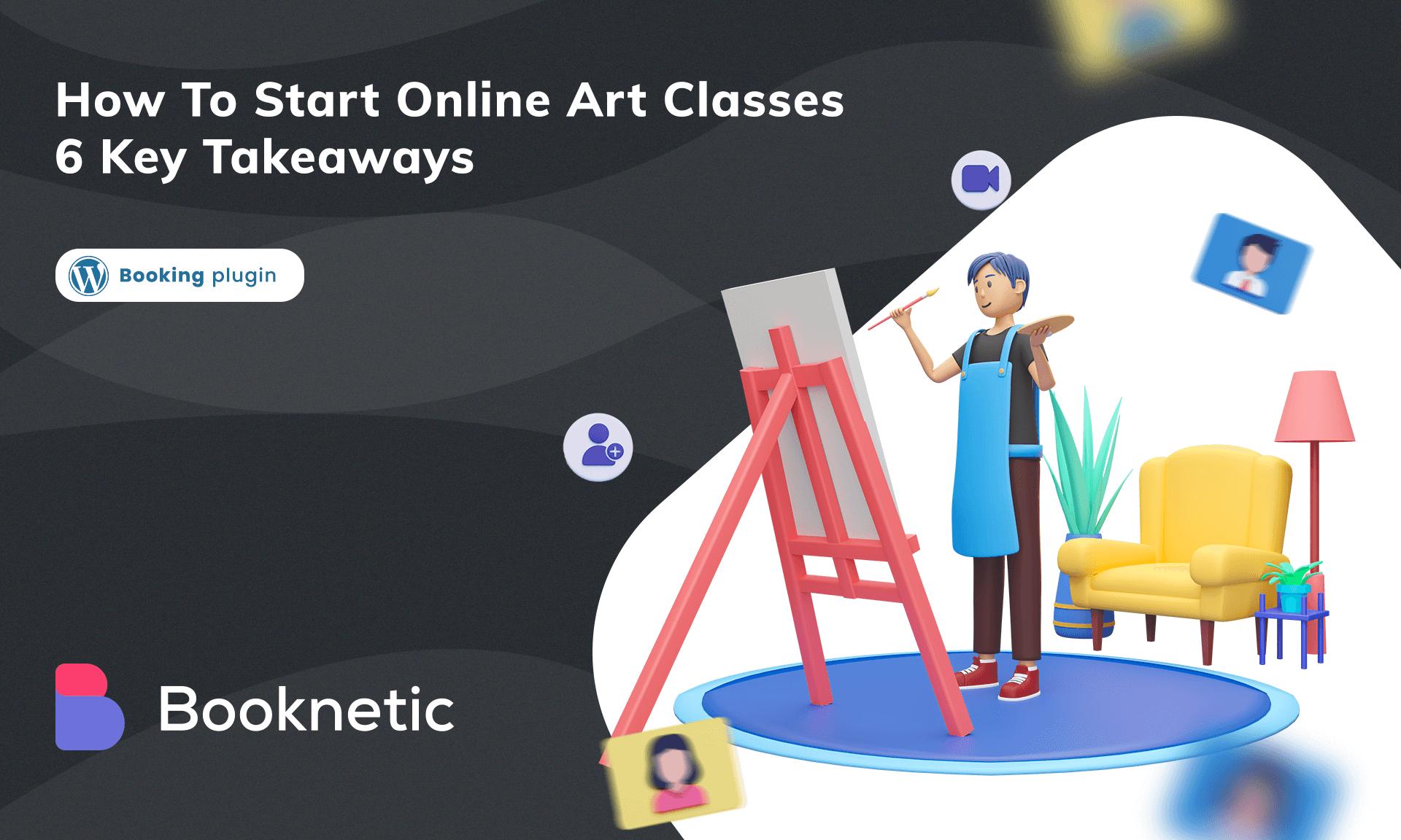 How to start online art classes? | 6 Key Takeaways